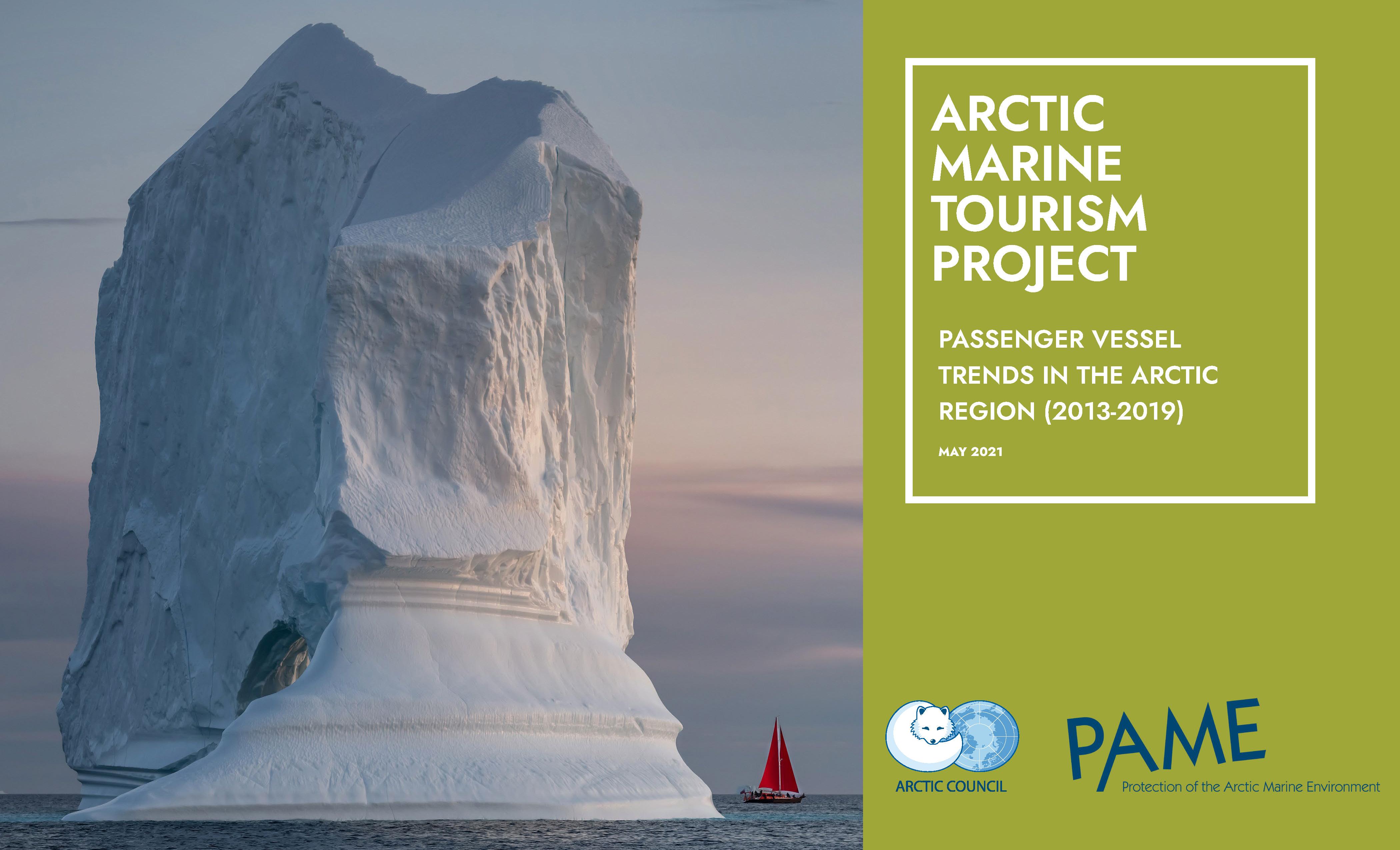 Arctic Marine Tourism Project: Passenger Vessel Trends in the Arctic Region  (2013-2019)