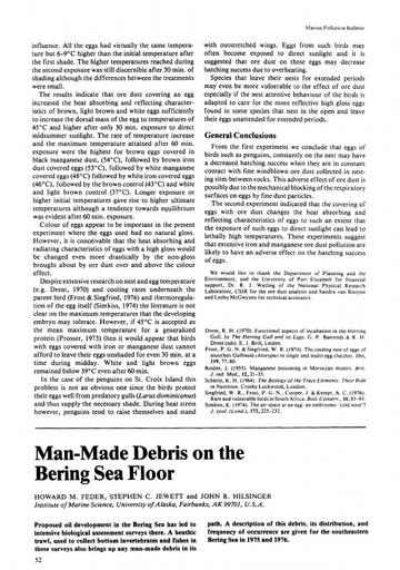 "Feder, H. M., et al. (1978). ""Man-made debris on the Bering Sea floor."" Marine Pollution Bulletin 9(2): 52-53."