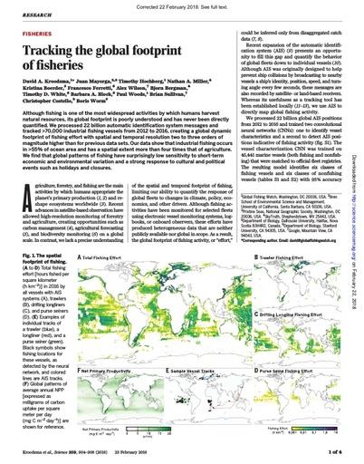 Kroodsma, D. A., J. Mayorga, T. Hochberg, N. A. Miller, K. Boerder, F. Ferretti, A. Wilson, B. Bergman, T. D. White, B. A. Block, P. Woods, B. Sullivan, C. Costello and B. Worm (2018). Tracking the global footprint of fisheries. Science, 359(6378): 904-9