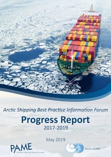 Arctic Shipping Best Practice Information Forum Status Report