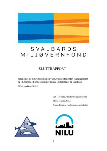 Sundet, J. H., D. Herzke and M. Jenssen (2017). Forekomst av mikroplastikk i sjøvann, bunnsedimenter, fjæresediment og i filtrerende bunnorganismer i nære kystområder på Svalbard. Svalbards Miljøvernfond. Sluttrapport No. Norway: 10.