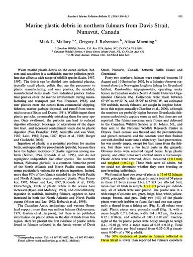 "Mallory, M. L., et al. (2006). ""Marine plastic debris in northern fulmars from Davis Strait, Nunavut, Canada."" Marine Pollution Bulletin 52(7): 813-815."