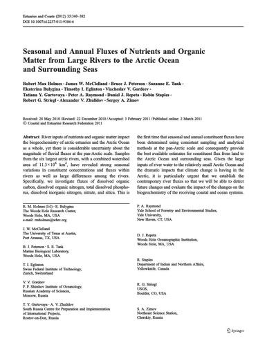 Holmes, R. M., J. W. McClelland, B. J. Peterson, S. E. Tank, E. Bulygina, T. I. Eglinton, V. V. Gordeev, T. Y. Gurtovaya, P. A. Raymond, D. J. Repeta, R. Staples, R. G. Striegl, A. V. Zhulidov and S. A. Zimov (2011). Seasonal and Annual Fluxes of Nutrient